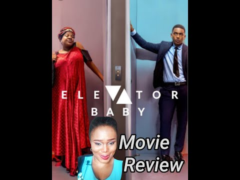 ELEVATOR BABY  Timini Egbuson  Toyin Abraham  Movie Review 2021
