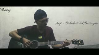 Video Anji - Bidadari Tak Bersayap (cover thony) MP3, 3GP, MP4, WEBM, AVI, FLV Februari 2018