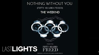 """Video The Weeknd - Nothing Without You ( from """"Fifty Shades Freed"""" (Acoustic) (Audio) MP3, 3GP, MP4, WEBM, AVI, FLV Januari 2018"""