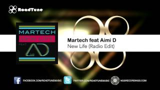 Martech feat Aimi D - New Life (Radio Edit)