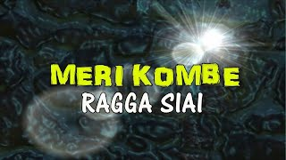 MERI KOMBE -  Ragga Siai Official music video 2017)