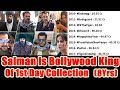 Salman Khan Is The Bollywood King Of First Day Collection In Last 8 Years