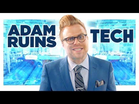 Adam Ruins Tech