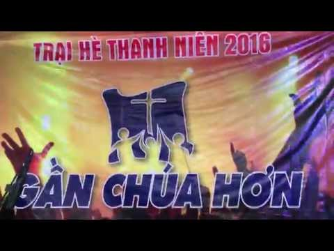 Worship: Lạy Cha Thánh Con Xin Dâng Cha (Trại hè Thanh Niên 2016)