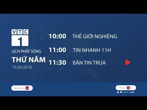 Lịch phát sóng VTC1 ngày 15/03/2018 | VTC1 - Thời lượng: 111 giây.