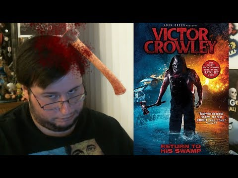 Victor Crowley Is BACK & Is Still Gory As Hell! - Movie Review