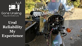 7. Ural Reliability - Does owning a Ural mean a lot of walking?