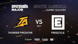 Thunder Predator vs FreeStyle, EPICENTER Major 2019 NA Closed Quals , bo1 [DotaBurger]