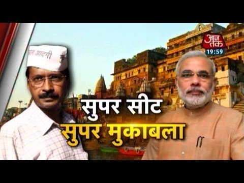 Fight for Varanasi - Modi vs Kejriwal (PT-2) 24 April 2014 10 AM