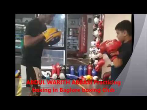 Abdul Warith Abbasi boxing practicing in Banglore