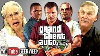 Elders React to Grand Theft Auto V (Geek Week)