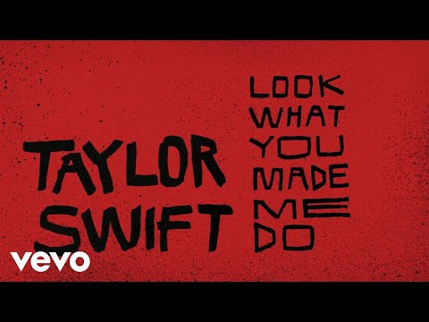 Look What You Made Me Do Lyric Video