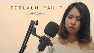 Terlalu Pahit  - SLANK (Cover by FERO)