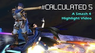 Calculated 5: A Smash 4 Highlight/Montage/Combo Video