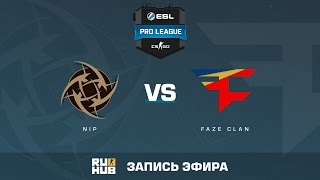 FaZe vs. NiP - ESL Pro League S5 - de_nuke [ceh9, Anishared]