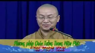 Kinh niệm Phật ba la mật 5: Phương pháp quán tưởng niệm Phật - Thích Nhật Từ