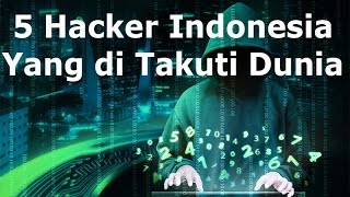 Video 5 Hacker Indonesia Yang di Takuti Dunia MP3, 3GP, MP4, WEBM, AVI, FLV September 2018