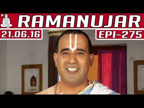 Ramanujar-Epi-275-21-06-2016-Kalaignar-TV