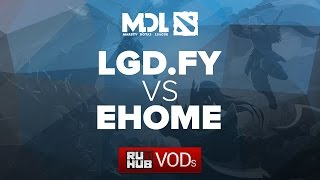 LGD.FY vs EHOME, game 2