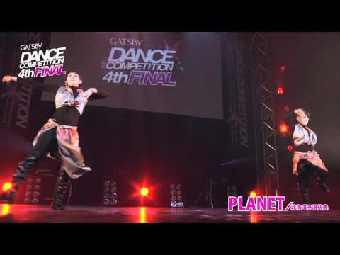 【GDC 4th】GATSBY DANCE COMPETITION 2011-2012:JAPAN FINAL/PLANET