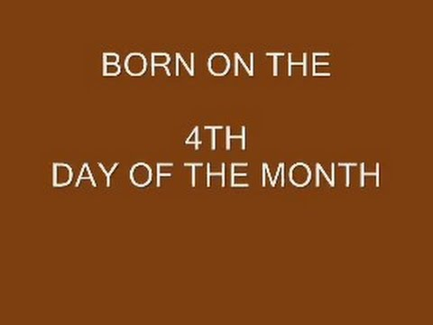 born on the 4th day of the month, numerology