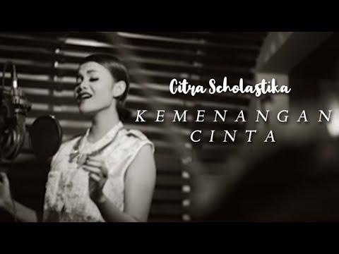 Citra Scholastika - Kemenangan Cinta [Official Music Video Clip]