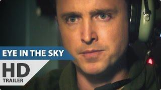 Eye in the Sky Trailer (2016) Aaron Paul Thriller Movie