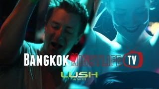 Lush Bangkok's Green Night Out (26/07) - Bangkok Nightlife