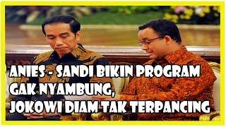 Video Anies-Sandi Bikin Kebijakan Gak Nyambung, Jokowi Diam Tak Terpancing, Tetangga Sebelah Pasti Kesal MP3, 3GP, MP4, WEBM, AVI, FLV Agustus 2018