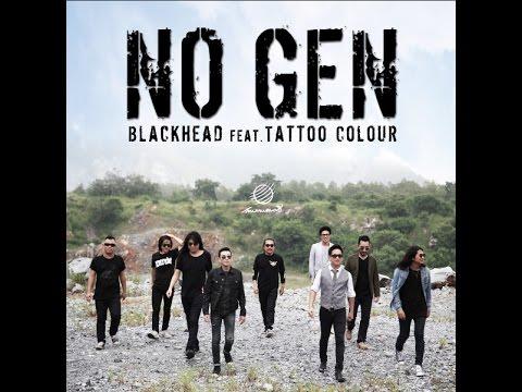 [Teaser] No Gen - Blackhead feat. Tattoo Colour
