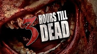 Nonton 3 Hours Till Dead   Official Trailer Film Subtitle Indonesia Streaming Movie Download