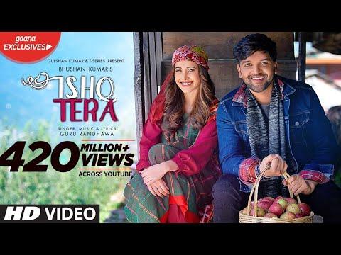 Guru Randhawa: Ishq Tera (Official Video)   Nushrat Bharucha   Bhushan Kumar   T-Series