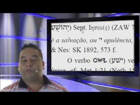 yaohushua - INSCREVA-SE NO MEU CANAL. LINK: http://www.youtube.com/user/prof221877 Esse vídeo tem os fundamentos de qual é o nome do Salvador! E também abaixo estão os l...