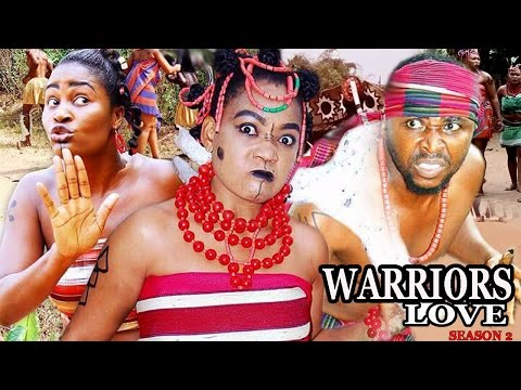 Warrior's Love Season 2  - 2017 latest Nigerian Nollywood Movie