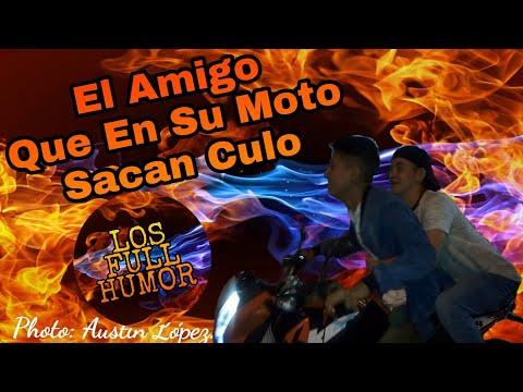 Videos caseros - El Amigo Que En Su Moto Sacan Cul* Los Full Humor  Vídeos De Humor