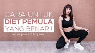 Video 7 STEP UNTUK DIET PEMULA !!! ANTI GAGAL !!! MP3, 3GP, MP4, WEBM, AVI, FLV Juli 2018