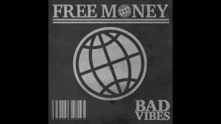 Nonton FREE MONEY - Bad Vibes (Full Album) Film Subtitle Indonesia Streaming Movie Download