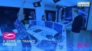 Armin van Buuren - Live @ A State Of Trance Episode 807 (#ASOT807) 2017