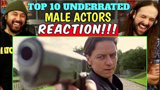 TOP 10 UNDERRATED Male ACTORS - REACTION!!! by The Reel Rejects