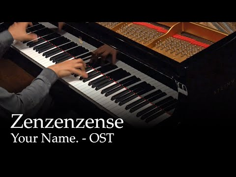 Zen Zen Zense - Kimi no Na wa OST [Piano]