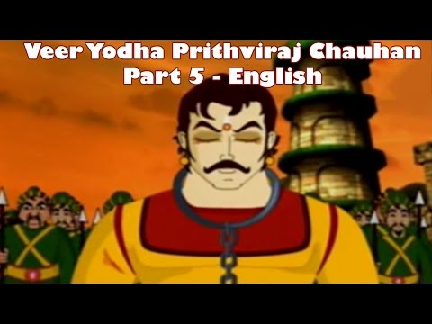 Video Veer Yodha Prithviraj Chauhan - Part 5 - English download in MP3, 3GP, MP4, WEBM, AVI, FLV January 2017