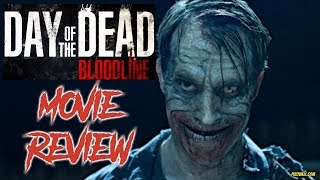 Nonton Day Of The Dead  Bloodline  2018    Movie Review Film Subtitle Indonesia Streaming Movie Download