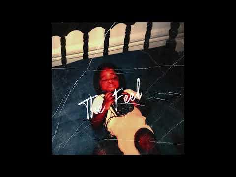 Ya Highne$$ - The Feel (Official Audio)