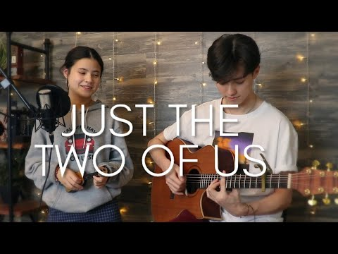 Just the Two of Us - Vocal / Acoustic cover Ft. Renee Foy