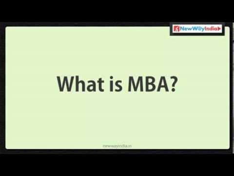 MBA - What is an MBA? What is Mastery? What is Business? What is Administration / Management? When Started MBA Program? What MBA Program Covers in 2 Years? What Ki...