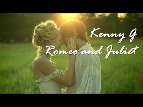 Kenny G Love Theme From Romeo Juliet