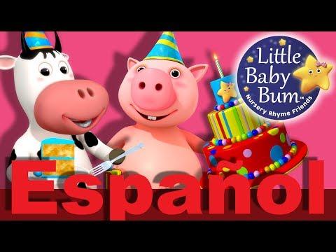 Cumpleaños feliz  Parte 2  Canciones infantiles  LittleBabyBum
