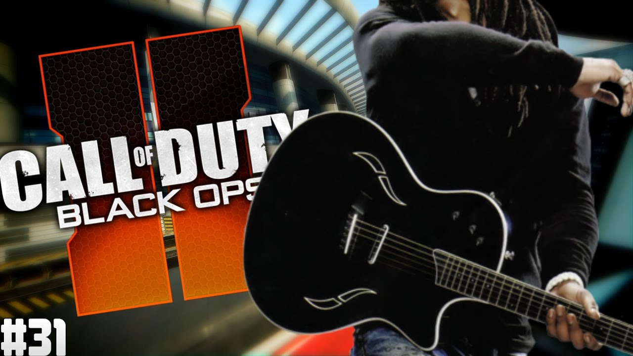 Playing Guitar on Black Ops 2 Ep. 31 – Really Random Songs