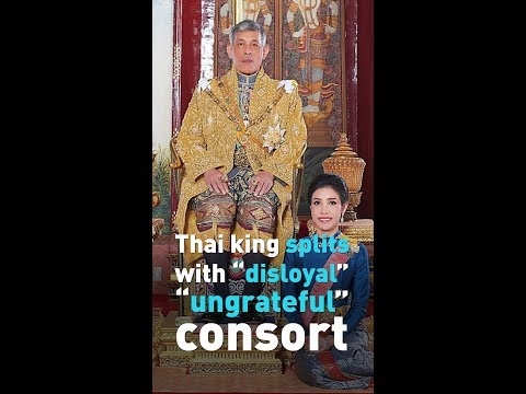 The Thai king dumped his royal consort!