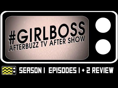 Girlboss Season 1 Episodes 1 & 2 Review & After Show | AfterBuzz TV